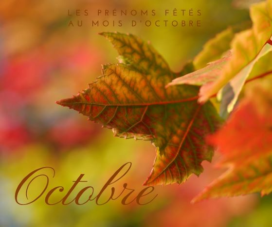 Prénoms fêtés au mois de octobre