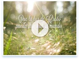 Que la luz de Cristo pueda iluminar al mundo